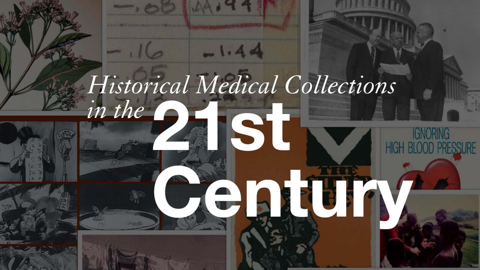 Historical Medical Collections in the 21st Century