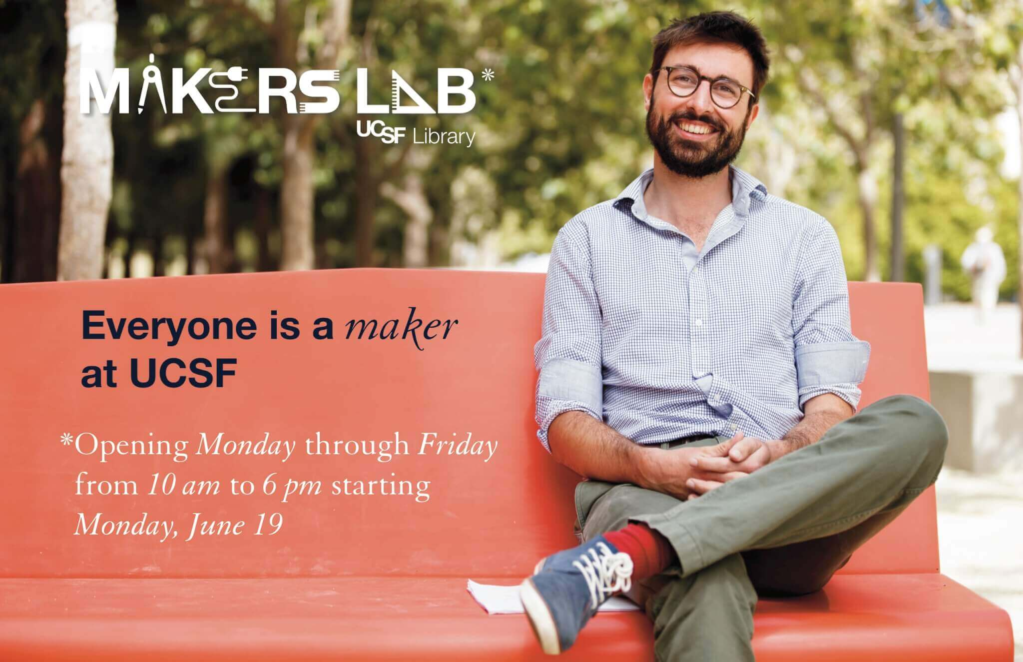 Makers Lab 5 days a week signage